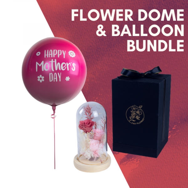 Flower Dome & Balloon Mother's Day Bundle